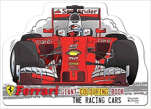 Ferrari Les Voitures De Course Livre De Coloriage Géant