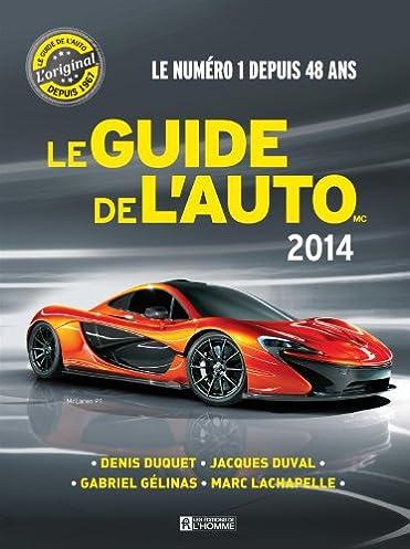 le guide de l auto 2014 amazon ca denis duquet jacques duval rh amazon ca guide de l'auto outlander 2014 guide de l'auto rav4 2014