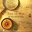 The Tide of War Audiobook by Seth Hunter Narrated by Terry Wale