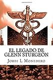 El Legado de Glenn Sturgeon, Jorge Monedero, 1494886960