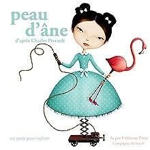 Peau d'âne (Les plus beaux contes pour enfants) | Livre audio Auteur(s) : Charles Perrault Narrateur(s) : Fabienne Prost