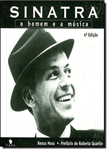 Sinatra: O Homem e a Musica