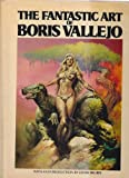 The Fantastic Art of Boris Vallejo