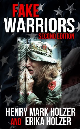 Book: Fake Warriors (Second Edition) by Henry Mark Holzer & Erika Holzer