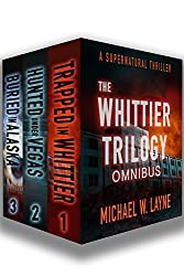A Trent Walker Supernatural Thriller Omnibus (Books 1-3): The Whittier Trilogy