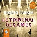 Le tribunal des âmes | Livre audio Auteur(s) : Donato Carrisi Narrateur(s) : Jean-Michel Vovk
