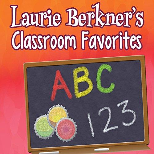 Laurie Berkner's Classroom Fav...
