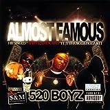 Almost Famous by Tha 520 Boyz (2009-04-21)