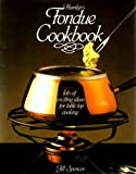 Hamlyn's Fondue Cookbook, Jill Spencer, 0600335798