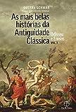 capa de As Mais Belas Histórias da Antiguidade Clássica. Odisseu e Eneias (vol.3)