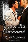 Romeo & Julian, tome 5 : Toute fin a un commencement par Marlowe