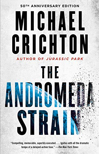 Adromeda Strain by Michael Crichton