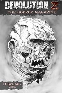 Devolution Z February 2016: The Horror Magazine (Volume 7)