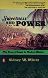 Sweetness and Power: Place of Sugar in Modern History