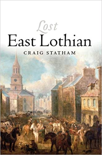 Download online Lost East Lothian PDF