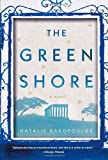 The Green Shore, Natalie Bakopoulos, 1451633947