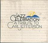 Jazz Celebration: Carl Jefferson Tribute