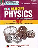 Objective Physics for NEET & All Other Medical Entrance Examinations 1st Year Programme (2018-2019) by Dr. Pramod Agarwal