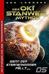 Wenn der Sternenhammer fällt... (Oki Stanwer und das Terrorimperium 5)