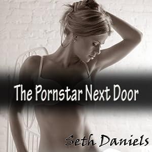 The Porn Star Next Door Audiobook