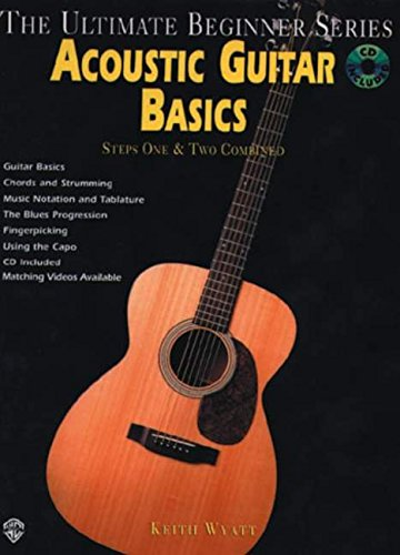 Ultimate Beginner Acoustic Guitar Basics: Steps One & Two (Book & CD) (The Ultimate Beginner Series)