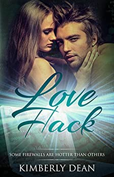 Love Hack (The Hackers Book 2) by [Dean, Kimberly]