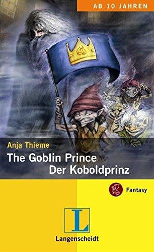 The Goblin Prince - Der Koboldprinz (Fantasy für Kids)