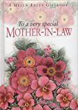 To a Very Special Mother-In-Law, Pam Brown, 1861873611
