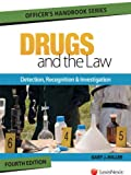 Drugs and the Law, Gary J. Miller, 163043776X