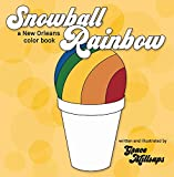 img - for Snowball Rainbow: A New Orleans Color Book book / textbook / text book