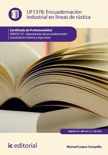 Descargar Libro Encuadernación Industrial En Líneas De Rústica. Argc0110 Manuel Luque Campello