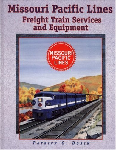 Missouri Pacific Lines Freight Train Services and ()