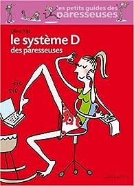 Le système D des paresseuses par Olivia Toja