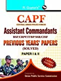CAPF Assistant Commandants: Previous Years Papers (Solved Papers - I & II)