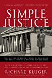 Simple Justice: The History of Brown v. Board of