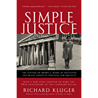 Simple Justice: The History of Brown v. Board of Education and Black America's Struggle for Equality (English Edition)