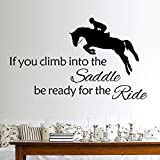Vinyl Removable Wall Stickers Mural Decal Horse If You Climb Into The Saddle Be Ready for The Ride for Living Room Family
