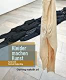 img - for Karin Arink and Reinhold Engberding: Clothing Maketh Art: Karin Arink Und Reinhold Engberding: Kleider Machen Kunst (English and German Edition) book / textbook / text book
