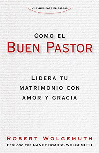 Como el buen pastor spanish edition kindle edition by robert como el buen pastor spanish edition by wolgemuth robert fandeluxe Gallery
