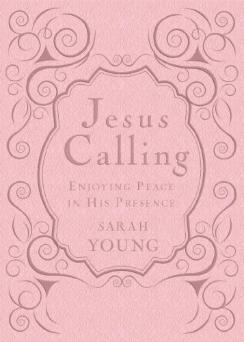 Jesus Calling - Deluxe Edition Pink Cover: Enjoying Peace in His Presence (Jesus Calling®) (Pink Cd Cover)