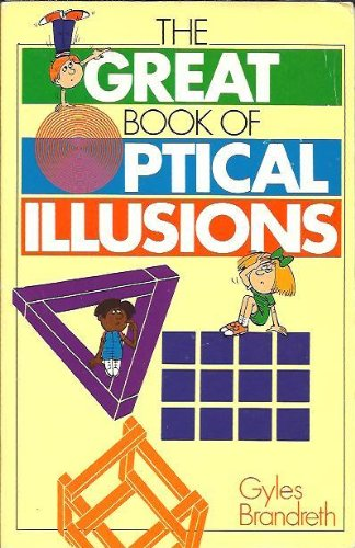 Great Book of Optical Illusions: Scholastic Edition