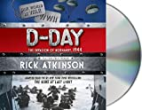 D-Day: The Invasion of Normandy, 1944 [The Young Readers Adaptation]