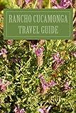 Rancho Cucamonga Travel Guide
