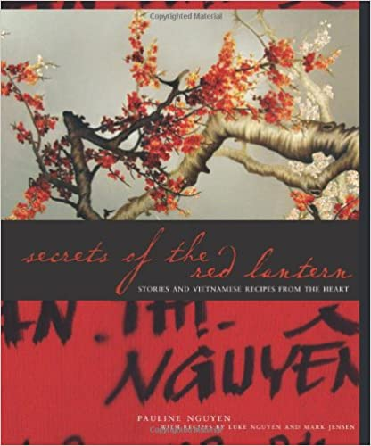Secrets of the Red Lantern: Stories and Vietnamese Recipes