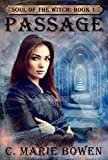 Passage (Soul of the Witch Book 1)