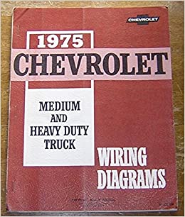 1975 chevrolet medium and heavy duty truck wiring diagrams st 352-75a: n/a:  amazon com: books