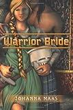Warrior Bride, Johanna Maas, 1492272388