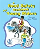Road Safety Workbook For Young Riders