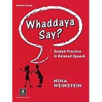Whaddaya Say? (2nd Edition)