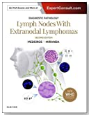 Diagnostic Pathology: Lymph Nodes and Extranodal Lymphomas, 2e